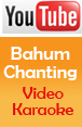 youtube_Bahum-Chanting